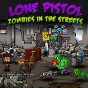 Игра Одинокий пистолет: Зомби на улицах
